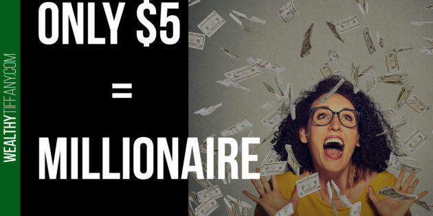 Become a millionaire (or financially free) with $5 a day