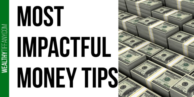 Most Impactful Money Tips